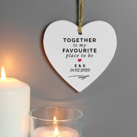 Together Is My Favorite Place Wooden Heart